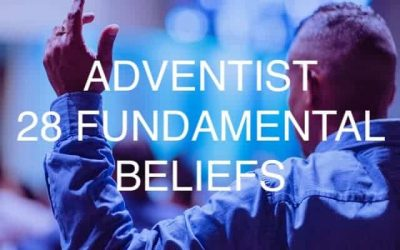 SDA Fundamental Beliefs Explained (The Ultimate Guide)